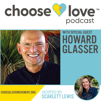 ChooSELove Podcast Episode 40 Howard Glasser